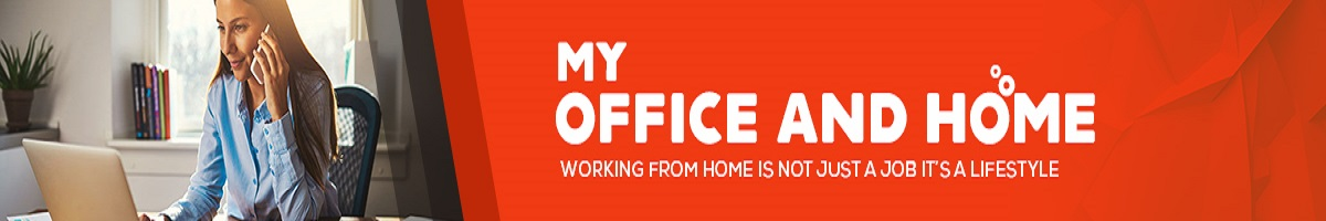 My Office and Home